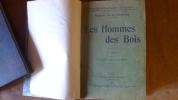 """""""Les Hommes des Bois"""". Th. de Foudras (marquis)"""