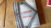 """""""l'Ordre Ogivel"""" essai sur l'architecture gothique. François Cali/Serge Moulinier"""