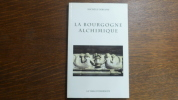 """""""La Bourgogne Alchimique"""". Michèle Debusne"""