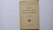 """""""Recueil des Coutumes Civiles des Races du Sénégal"""". Geismar (Léon)"""