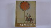 """""""Le Monde des Symboles"""". Gérard de Champeaux/dom Sebastien Sterckx"""