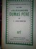 La vie d'Alexandre Dumas père. Lucas-Dubreton, J