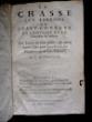 La chasse aux larrons ou avant coureur de l'histoire de la chambre de justice. Des livres du biens public, & autres oeuvres faits pour la recherche ...