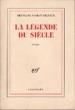 La légende du siècle. POIROT-DELPECH Bertrand