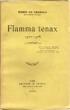 Flamma tenax 1922-1928. REGNIER Henri de