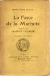 La farce de la marmite. TAILHADE Laurent & PLAUTE