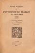 Physiologie du mariage. BALZAC Honoré de