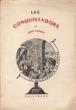 Les conquistadors. CASSOU Jean