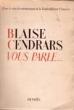 Blaise Cendrars vous parle.... CENDRARS Blaise