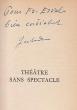 Théâtre sans spectacle. JOUHANDEAU Marcel