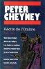 Récits de l'ombre : 1940 - 1945 (EAN 9782258023819). Peter CHEYNEY.