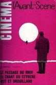 AVANT SCENE CINEMA n° 1- 2 -3 - 4 - 5 - 6 - 7 - 8 - 9 - 10.. L'AVANT SCENE CINEMA.
