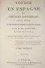 Voyage en Espagne du chevalier Saint-Gervais, officier français, et les divers événements de son voyage. . LANTIER (Etienne-François de)