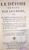 Le déisme réfuté par lui-même. Ou examen en forme de lettres, des principes d'incrédulité répandus dans les divers ouvrages de M. Rousseau. Troisième ...