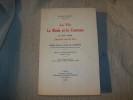 LA VIE, LA MODE ET LE COSTUME AU XVIIe siècle, époque Louis XIII, étude sur la Cour de Lorraine d'après les mémoires des fournisseurs et des ...
