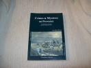 CRIMES ET MYSTERES EN PROVENCE. Tome 1: le Lubéron.. BRUNI René