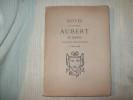 NOTES SUR LA FAMILLE AUBERT de Genève originaire de Crest en Dauphiné 1530-1908..