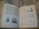 TROIS AGES DE LA MARINE A VOILE de Louis XVI à Louis-Philippe. Documents inédits..