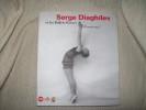 ETONNE-MOI! Serge Diaghilev et les Ballets Russes.. BOWLT John TREGULOVA Zelfira ROSTICHER GIORDANO Nathalie