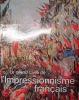 LE GRAND LIVRE DE L'IMPRESSIONNISME FRANÇAIS. KELDER Diane