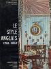 LE STYLE ANGLAIS 1750-1850. SPAR Françis