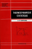 THERMODYNAMIQUE STATISTIQUE. CASTAING Raymond
