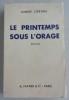 LE PRINTEMPS SOUS L'ORAGE. CORTHIS André