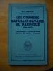 les grandes batailles navales du pacifique 1941-1945.tome 1: PEARL HARBOR - la mer de JAVA - la mer de CORAIL - MIDWAY. ( 20 croquis ). MORISON .S.E