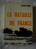 LA BATAILLE DE FRANCE 1944-1945. jacques  MORDAL