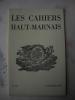 Les Cahiers Haut-marnais :Adresse.Un sondage à la nécropole mérovingienne de Latrecey, par H. GAILLARD.Une peinture d'origine langroise conservée en ...