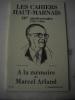 Les Cahiers Haut-marnais :40e anniversaire - 1946-1986 - A la mémoire de Marcel Arland.Amis lecteurs, par M. GUYARD.Il y a quarante ans naissaient Les ...