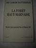 Les Cahiers Haut-marnais :La forêt Haut-marnaise - Journées haut-marnaises d'art et d'histoire 1986.Ecologie et foresterie : les typologies ...