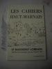 """Les Cahiers Haut-marnais :Le Bassigny lorrain - Journées haut-marnaises d'art et d'histoire 1991.Géographie d'un """"pays"""" : le Bassigny, pays de la ..."""