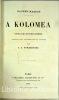A Kolomea. Contes juifs et petits Russiens traduits avec l'autorisation de l'auteur par A.C. Strebinger.. SACHER-MASOCH (Leopold von).