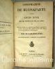Conspiration de Buonaparte contre Louis XVIII, Roi de France et de Navarre ou relation succincte de ce qui s'est passé depuis la capitulation de ...
