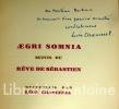 Aegri somnia suivis du Rêve de Sébastien recueillis par Léon Chancerel.. Chancerel (Léon).
