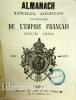 Almanach du département de Seine-et-Marne pour 1869. Les Trois Napoléons. Almanach historique, anecdotique et populaire de l'Empire français.. ...