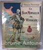 Ce bon monsieur de Véragues. Illustrations de Job.. MAINDRON (Maurice). JOB (Jacques Marie Gaston Onfroy de Bréville, dit).
