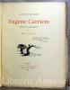 Eugène Carrière. Peintre et lithographe.. FAURE (Elie) ; CARRIERE (Eugène)