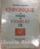 Chronique du règne de Charles IX.. MERIMEE (Prosper). ARNOUX (Guy).