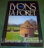 Canton Lyons-la-Forêt [Inventaire général des monuments et des richesses artistiques de la France - Haute-Normandie - Eure].. [REGIONALISME] - ...