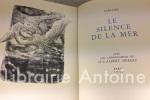 Le Silence de la mer. Avec des lithographies de Luc-Albert Moreau.. Vercors (Jean Bruller). Moreau (Luc-Albert).