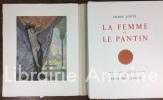 La Femme et le Pantin. Seize eaux-fortes originales en couleurs d'Edouard Chimot.. LOUYS (Pierre). CHIMOT (Edouard).