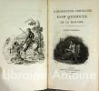 L'Ingénieux Chevalier Don Quixote de la Manche.. Cervantes (Miguel de Cervantes Saavedra). Deveria (Achille).