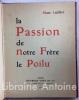 La Passion de notre Frère le Poilu. Avec une préface de René Bazin.. Leclerc (Marc)