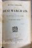 Oeuvres complètes de Beaumarchais précédées d'une notice sur sa vie et ses ouvrages par M. Saint-Marc Girardin.. Beaumarchais (Pierre-Augustin Caron ...