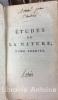 Etudes de la nature. Quatrième édition, revue et corrigée par l'auteur.. BERNARDIN DE SAINT-PIERRE (Jacques-Henri).