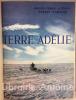 Terre Adélie. Liotard (André-Franck) ; (Pommier (Robert)
