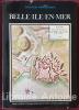 Canton de Belle-Ile-en-Mer [Inventaire général des monuments et des richesses artistiques de la France - Bretagne]. [BELLE-ILE] [BRETAGNE] ...