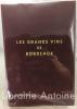 Les grands vins de Bordeaux.. [VIN]